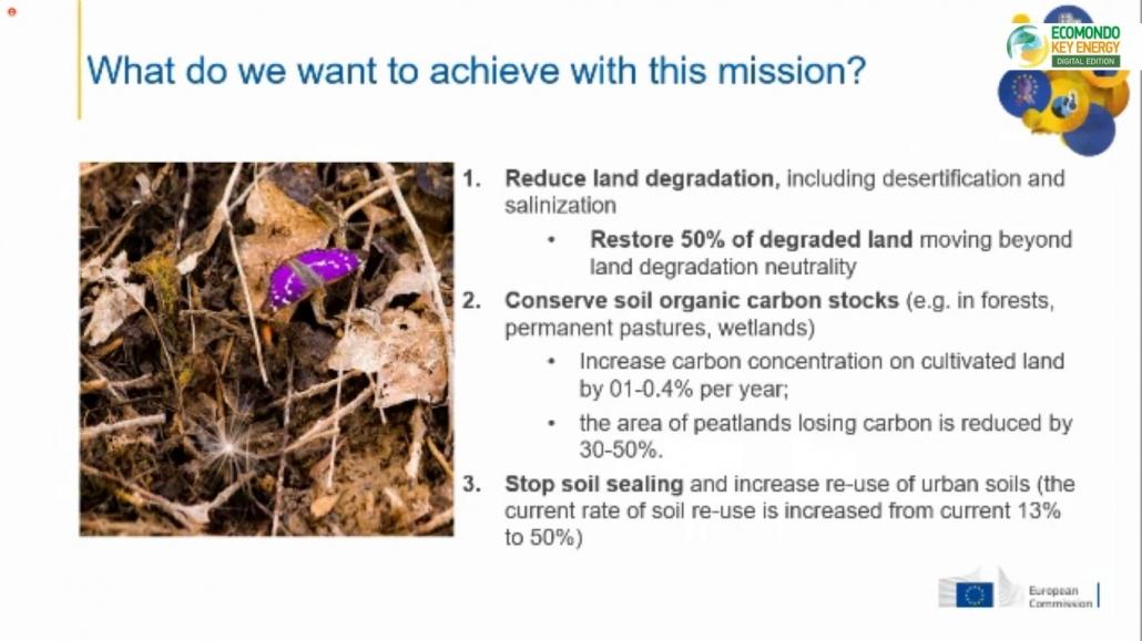 Il primo obiettivo della Mission UE è quello di ripristinare il 50% del suolo degradato. Immagine: dalla presentazione di Cees Veerman, Ecomondo Digital Edition 2020.