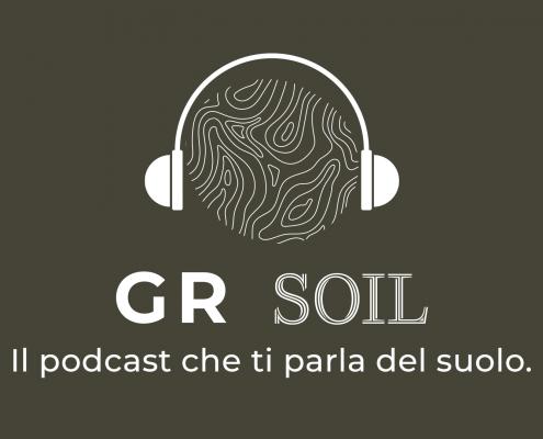 GR Soil il podcast che ti parla di Suolo